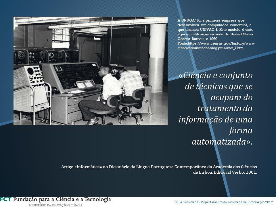 A UNIVAC foi a primeira empresa que desenvolveu um computador comercial, a que chamou UNIVAC I. Este modelo é visto aqui em utilização na sede do United States Census Bureau, c.1960. Fonte:https://www.census.gov/history/www/innovations/technology/univac_i.htm