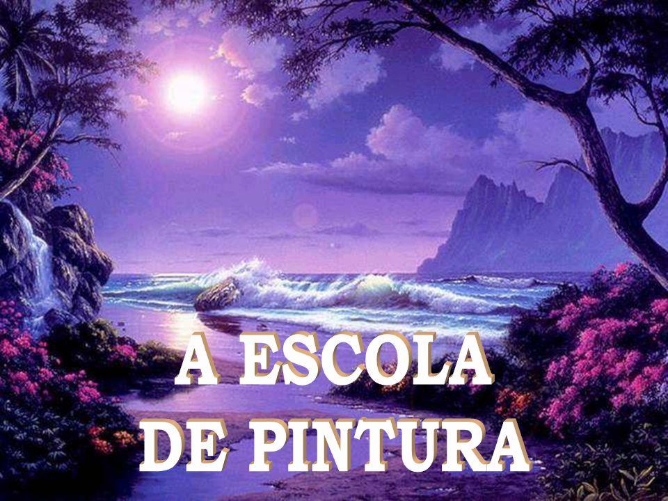 A ESCOLA DE PINTURA A Gueda s Produtions apresentam... Formatado por: