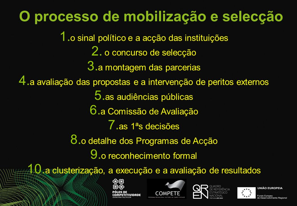 O processo de mobilização e selecção