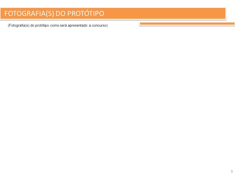 FOTOGRAFIA(S) DO PROTÓTIPO