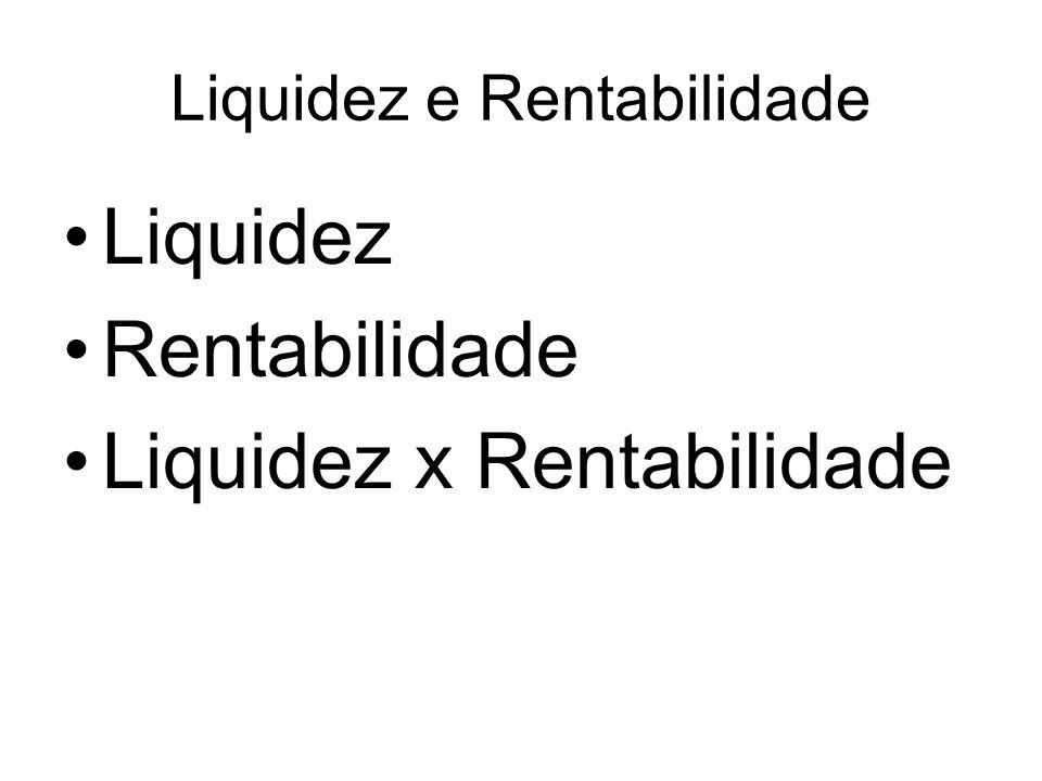 Liquidez e Rentabilidade