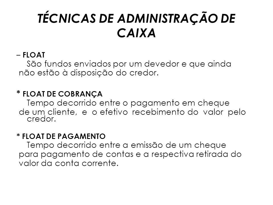 TÉCNICAS DE ADMINISTRAÇÃO DE CAIXA