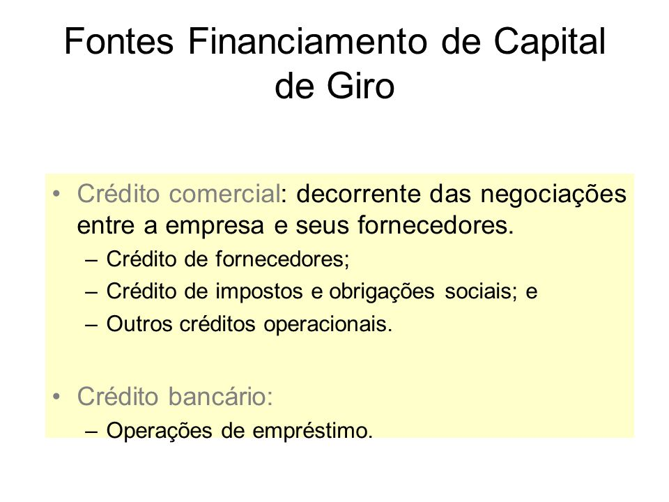 Fontes Financiamento de Capital de Giro