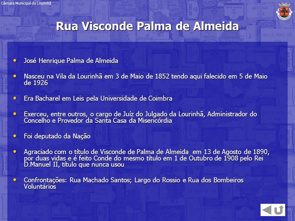Rua Visconde Palma de Almeida