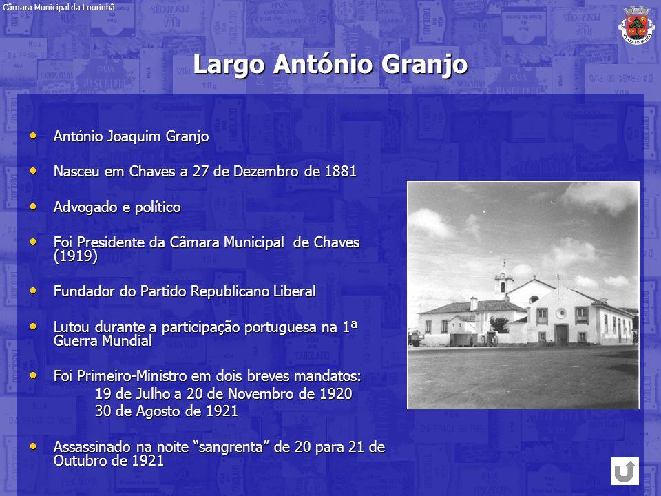 Largo António Granjo António Joaquim Granjo