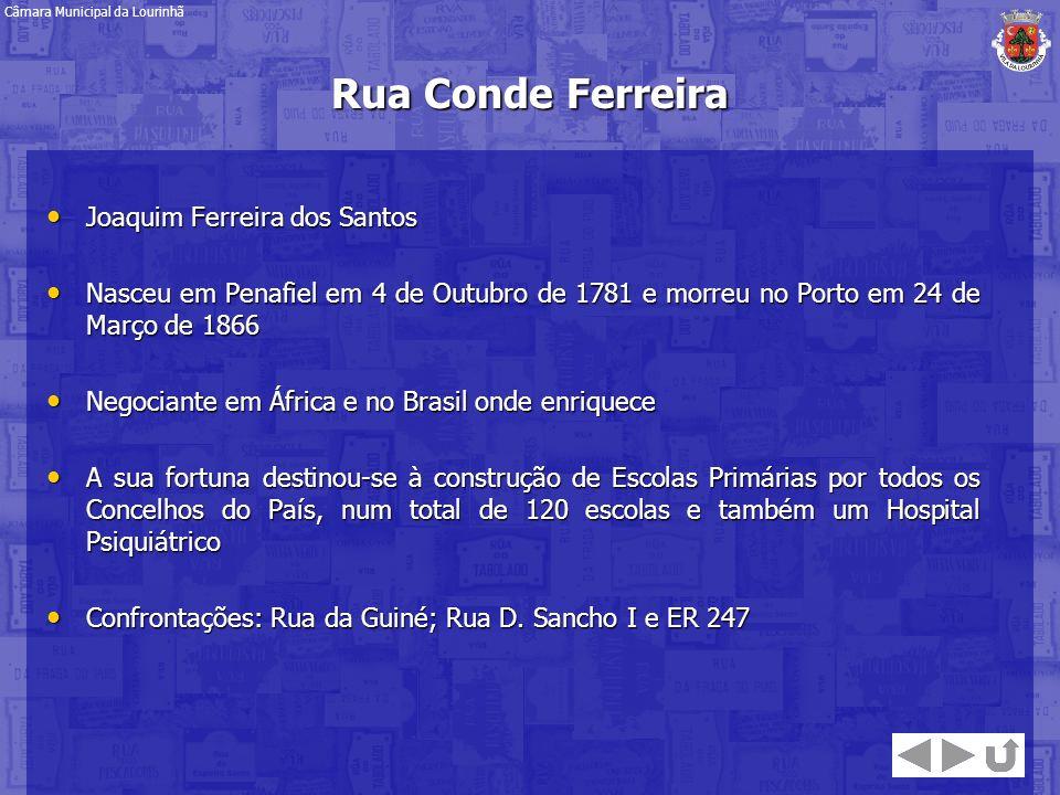 Rua Conde Ferreira Joaquim Ferreira dos Santos