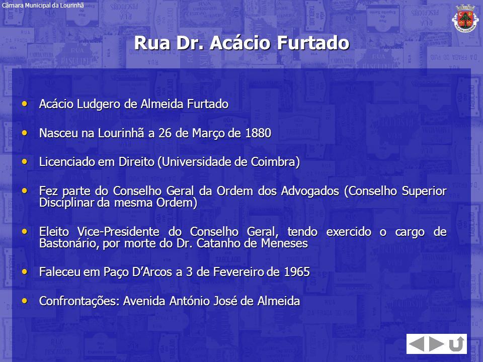 Rua Dr. Acácio Furtado Acácio Ludgero de Almeida Furtado