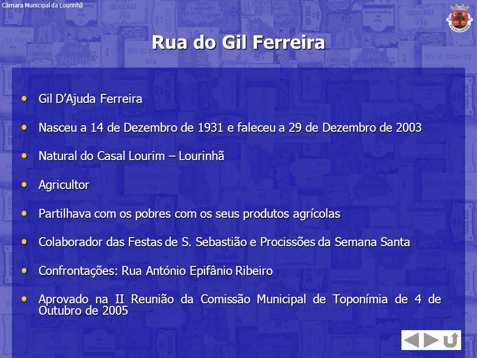 Rua do Gil Ferreira Gil D'Ajuda Ferreira