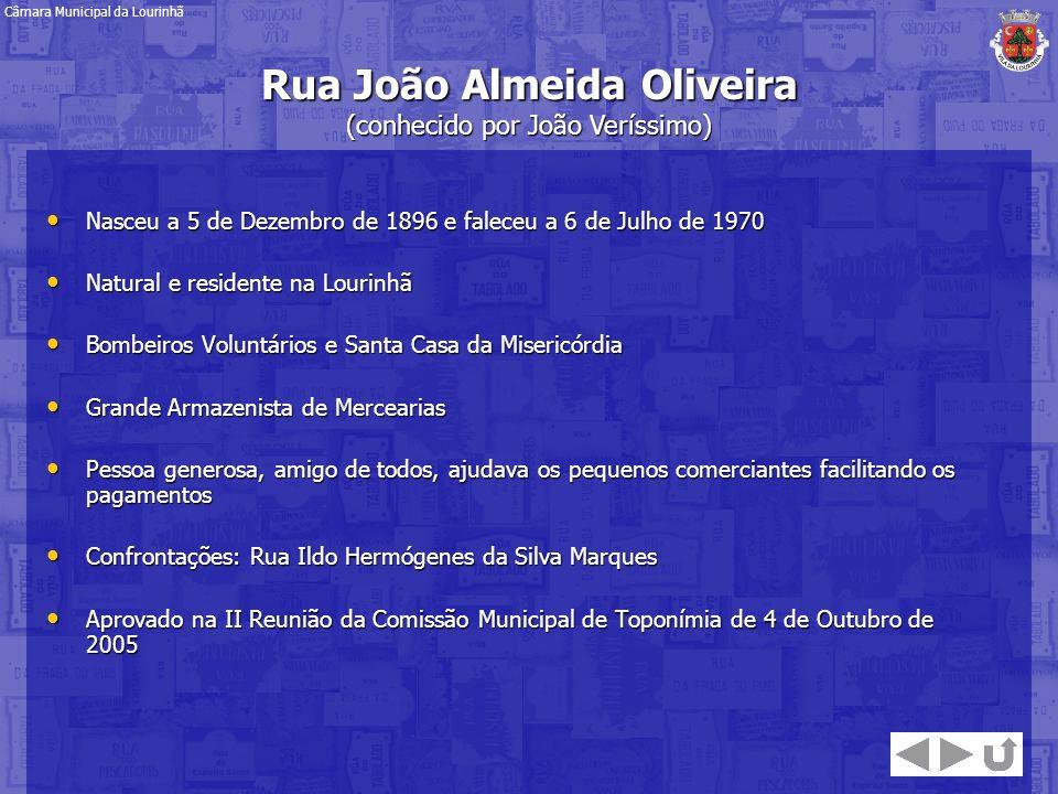 Rua João Almeida Oliveira (conhecido por João Veríssimo)