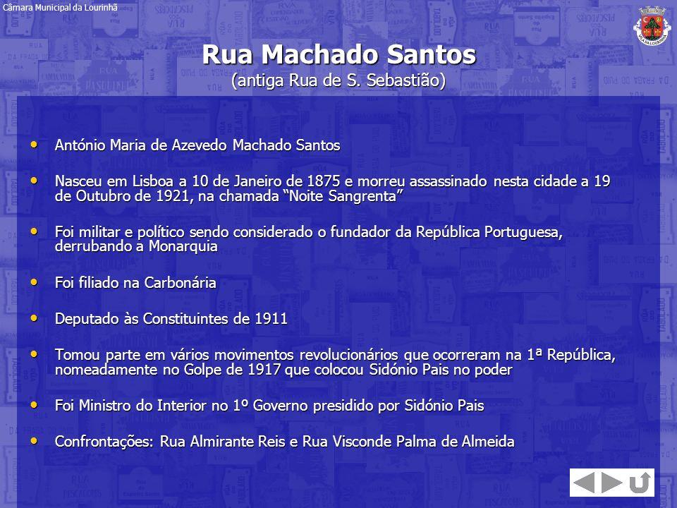 Rua Machado Santos (antiga Rua de S. Sebastião)