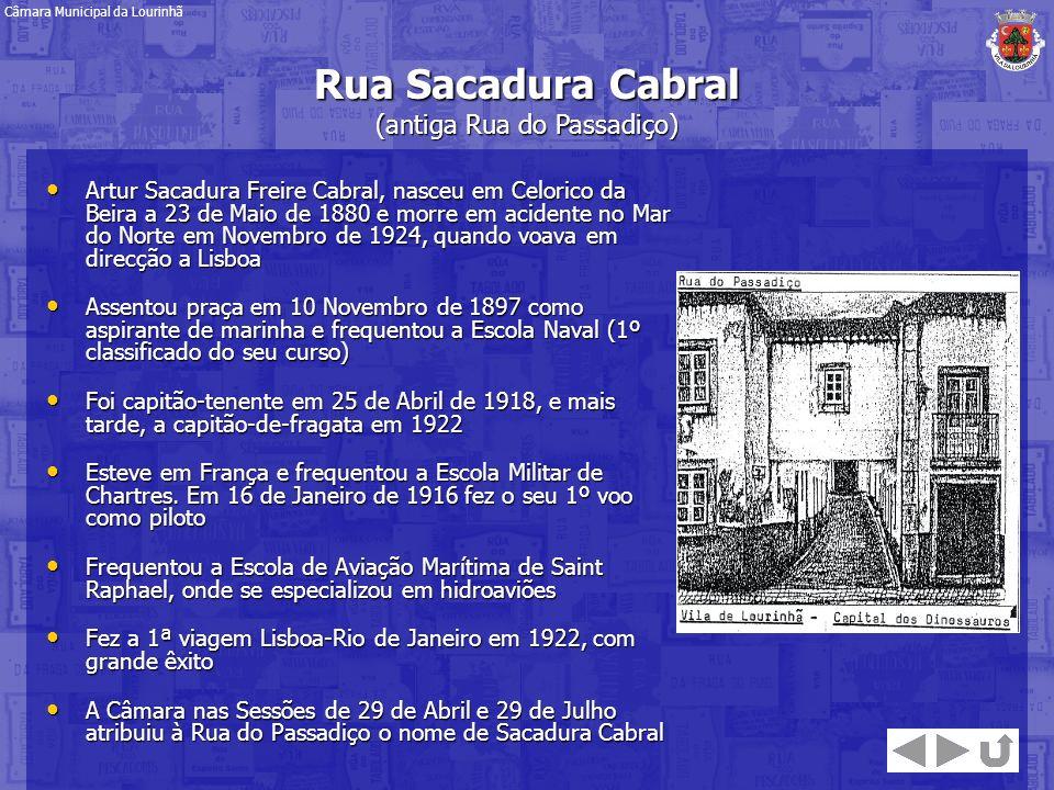 Rua Sacadura Cabral (antiga Rua do Passadiço)