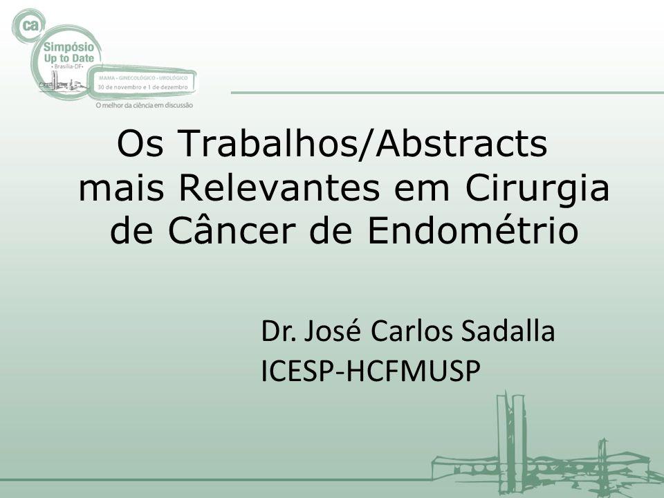 Os Trabalhos/Abstracts mais Relevantes em Cirurgia de Câncer de Endométrio