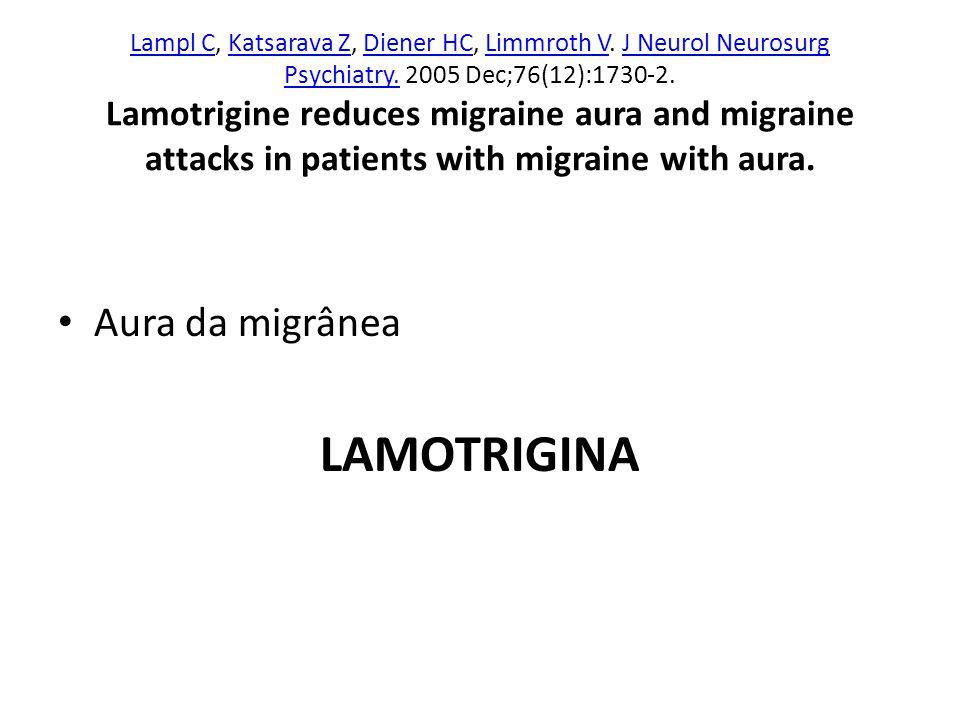 LAMOTRIGINA Aura da migrânea