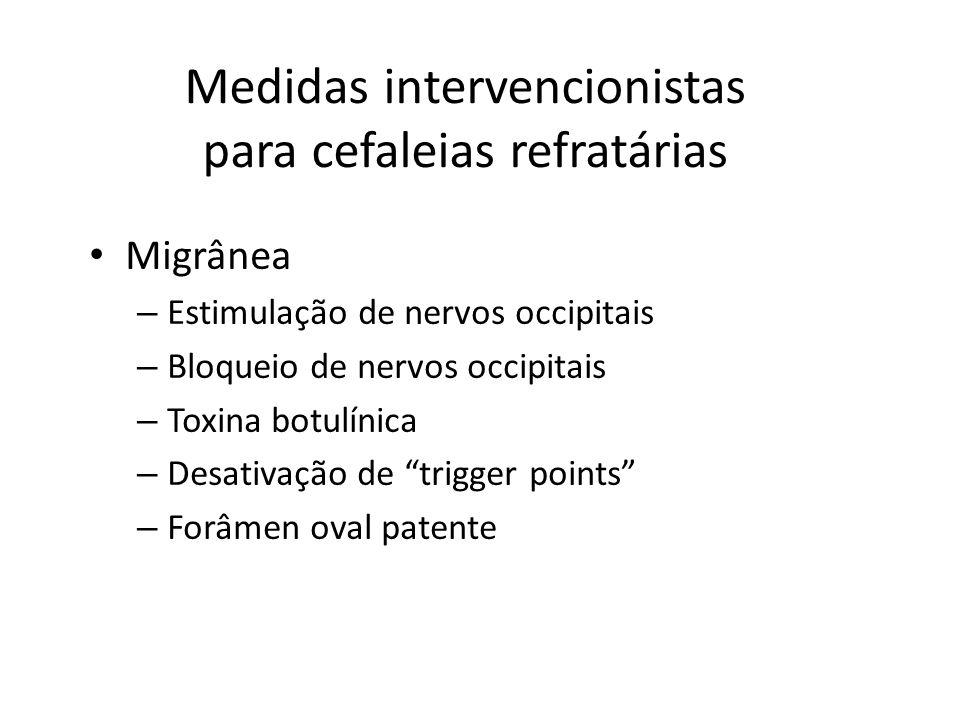 Medidas intervencionistas para cefaleias refratárias