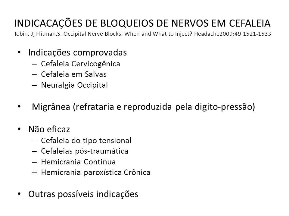 INDICACAÇÕES DE BLOQUEIOS DE NERVOS EM CEFALEIA Tobin, J; Flitman,S