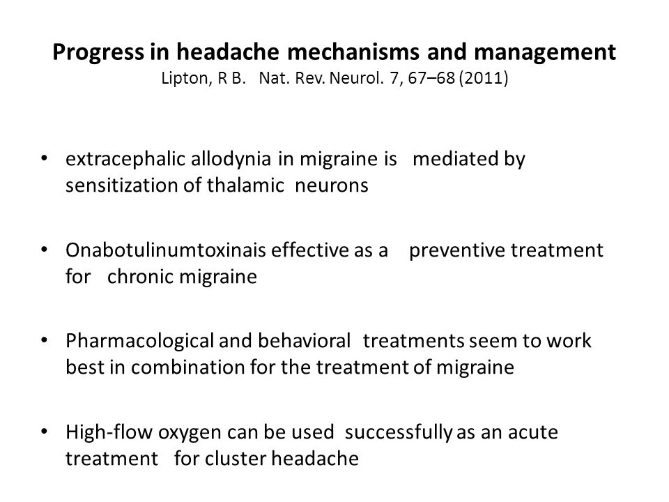 Progress in headache mechanisms and management Lipton, R B. Nat. Rev