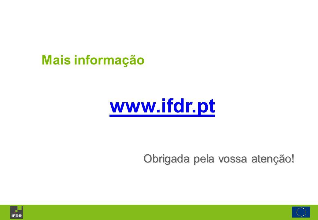 Mais informação www.ifdr.pt Obrigada pela vossa atenção!