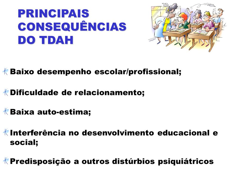 PRINCIPAIS CONSEQUÊNCIAS DO TDAH