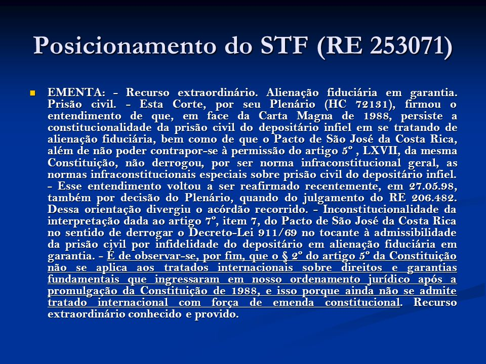 Posicionamento do STF (RE 253071)
