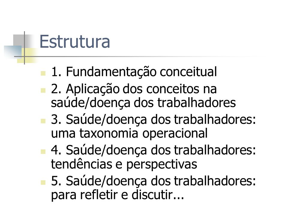 Estrutura 1. Fundamentação conceitual