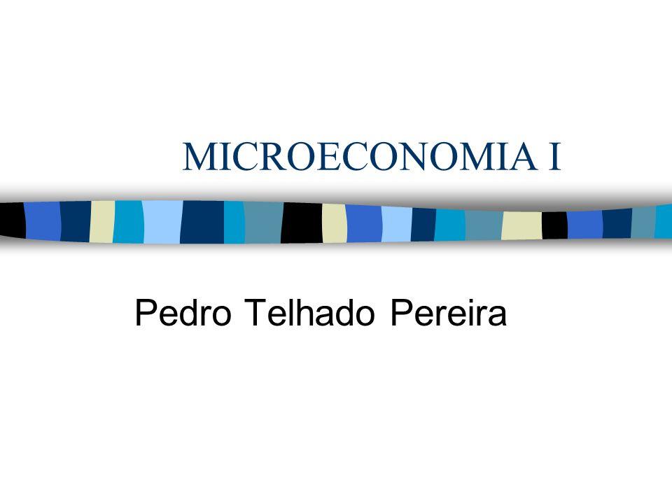 MICROECONOMIA I Pedro Telhado Pereira
