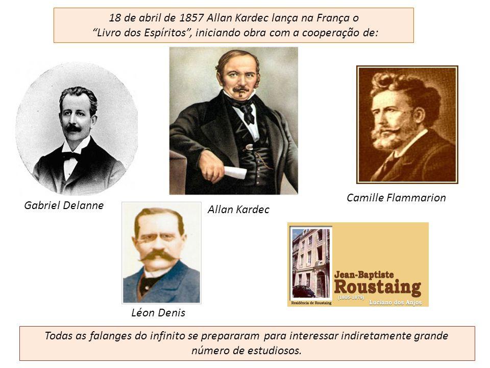 18 de abril de 1857 Allan Kardec lança na França o
