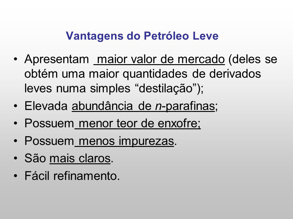 Vantagens do Petróleo Leve