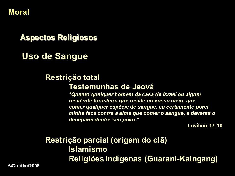 Uso de Sangue Moral Aspectos Religiosos Restrição total