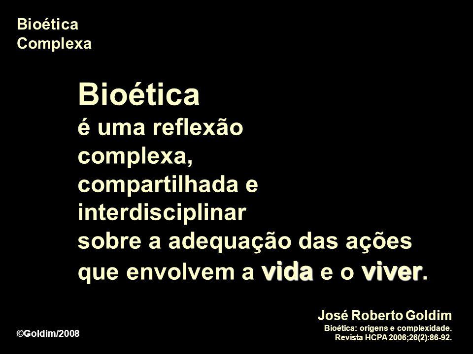 Bioética é uma reflexão complexa,