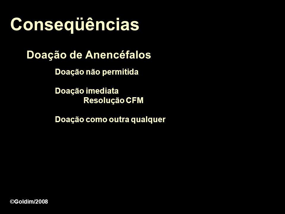 Conseqüências Doação de Anencéfalos Doação não permitida