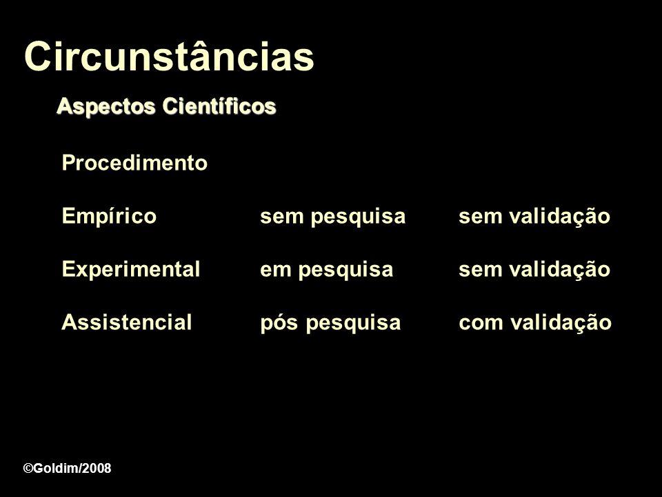Circunstâncias Aspectos Científicos Procedimento