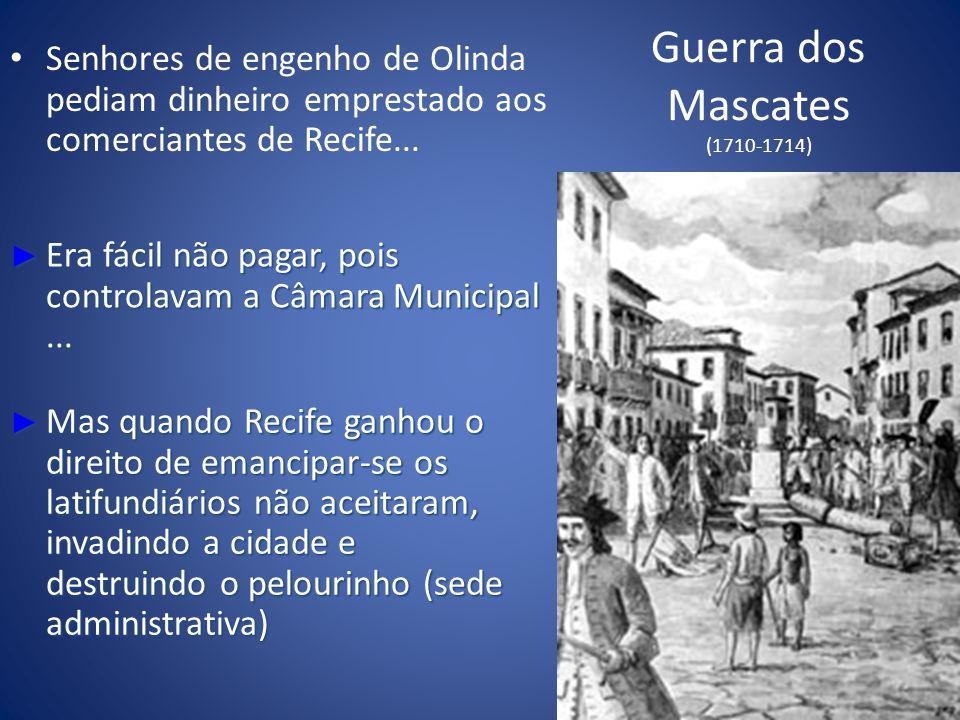 Guerra dos Mascates (1710-1714)