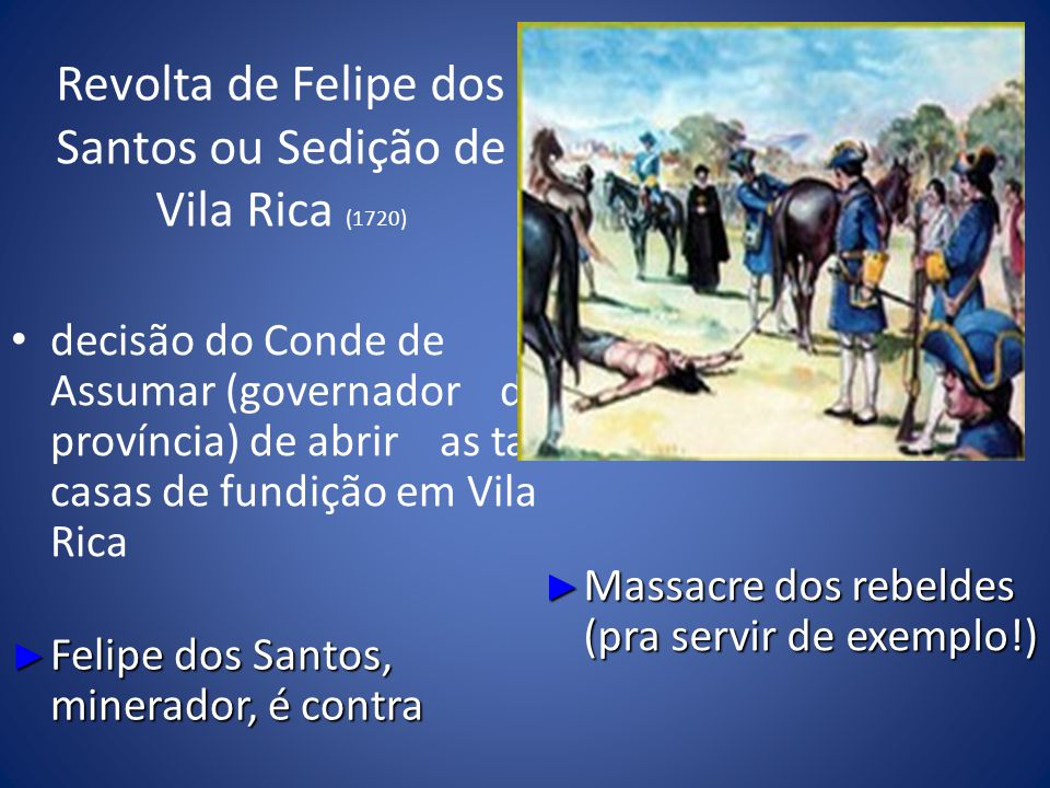 Revolta de Felipe dos Santos ou Sedição de Vila Rica (1720)