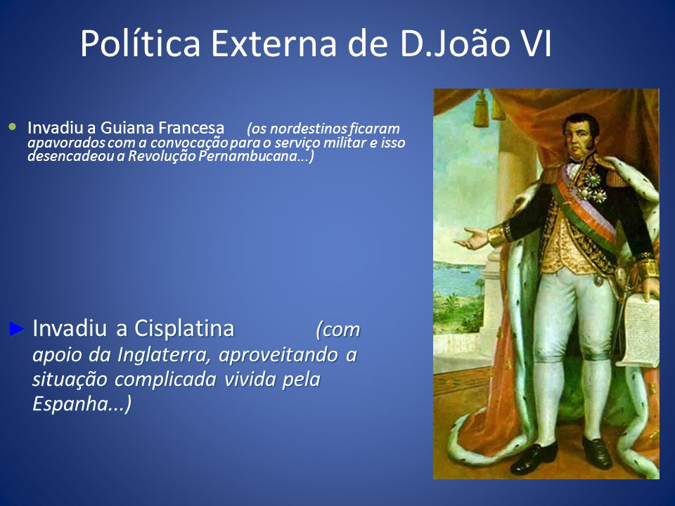 Política Externa de D.João VI