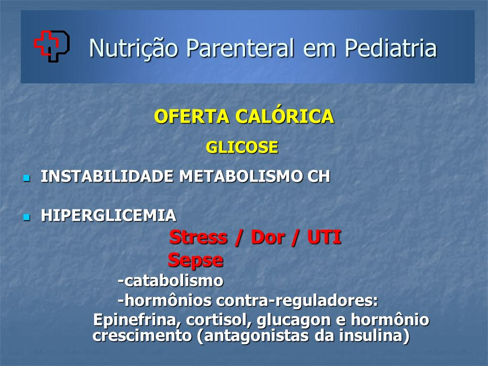 Nutrição Parenteral em Pediatria