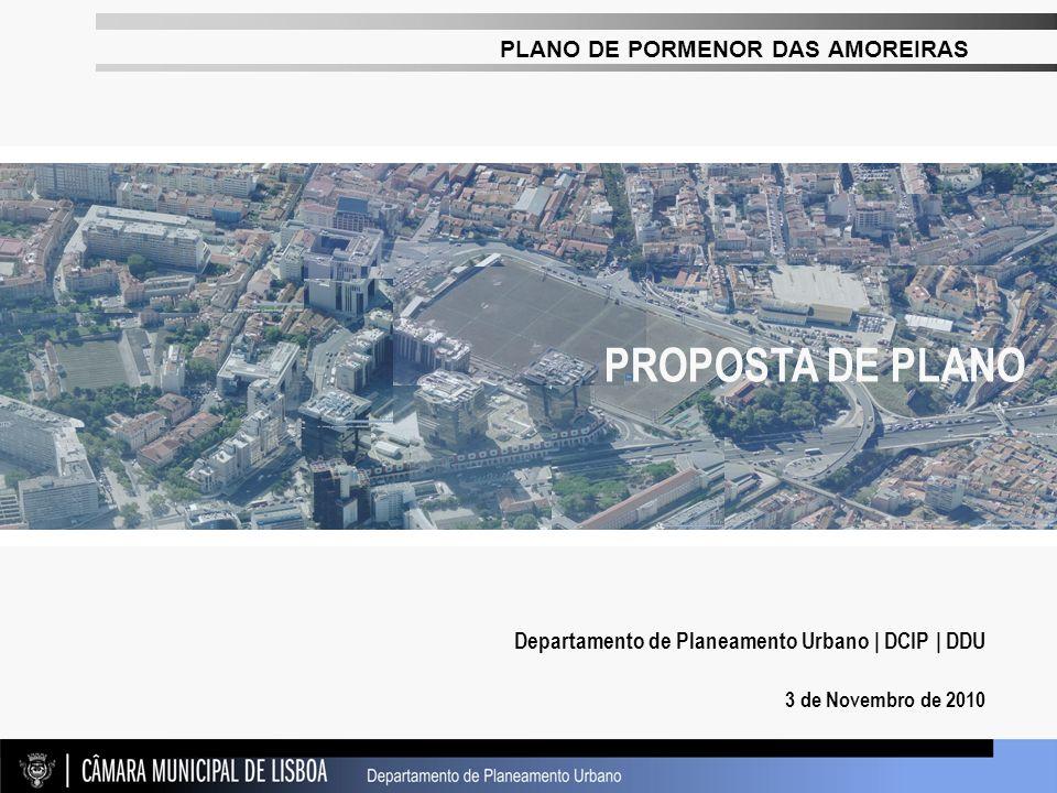 PROPOSTA DE PLANO Departamento de Planeamento Urbano | DCIP | DDU