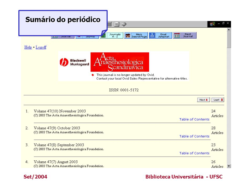 Sumário do periódico Set/2004 Biblioteca Universitária - UFSC