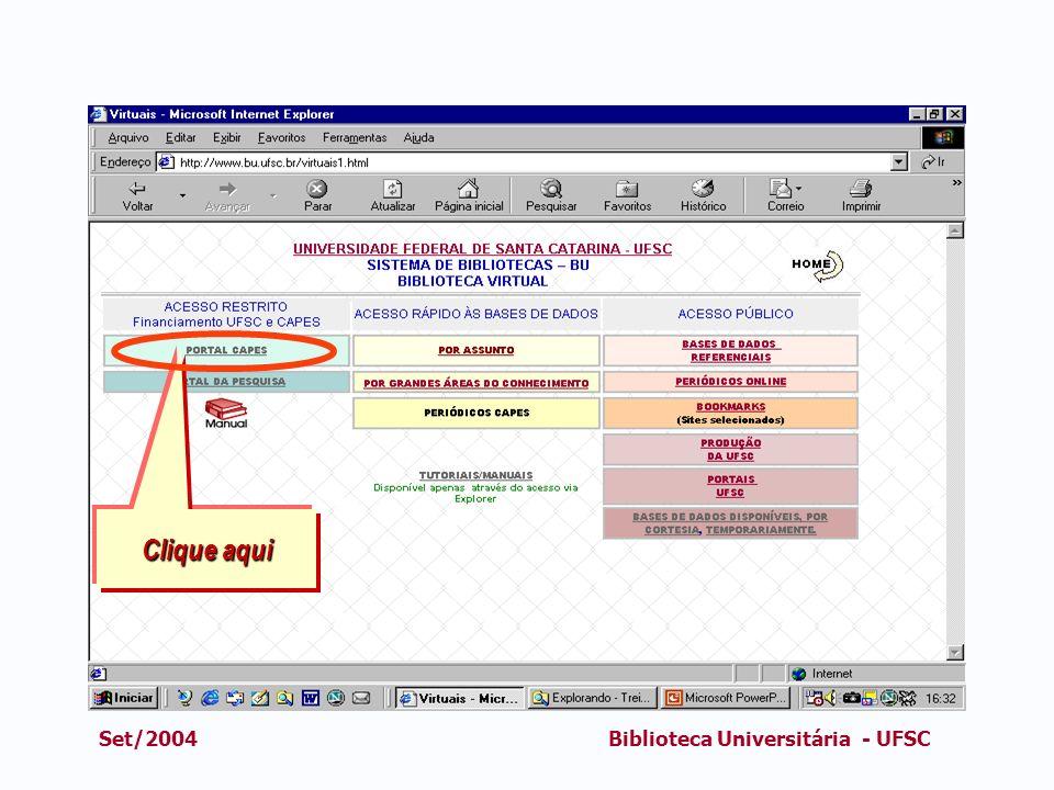 Clique aqui Set/2004 Biblioteca Universitária - UFSC