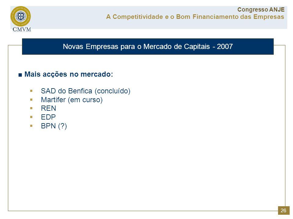 Novas Empresas para o Mercado de Capitais - 2007
