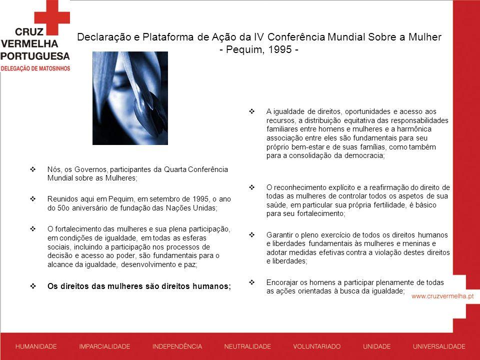Declaração e Plataforma de Ação da IV Conferência Mundial Sobre a Mulher - Pequim, 1995 -