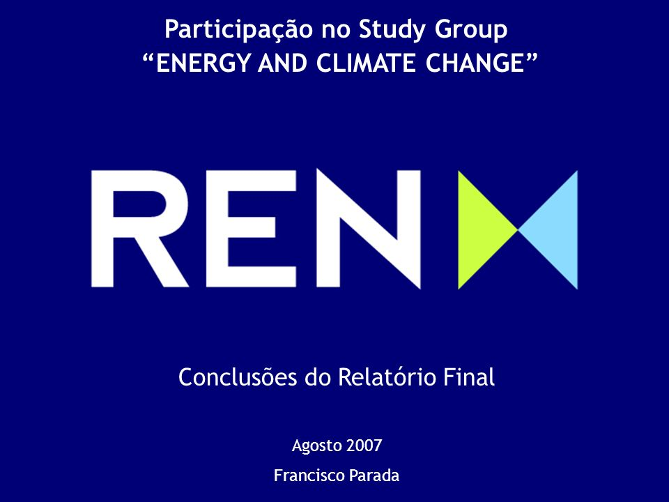 Participação no Study Group ENERGY AND CLIMATE CHANGE