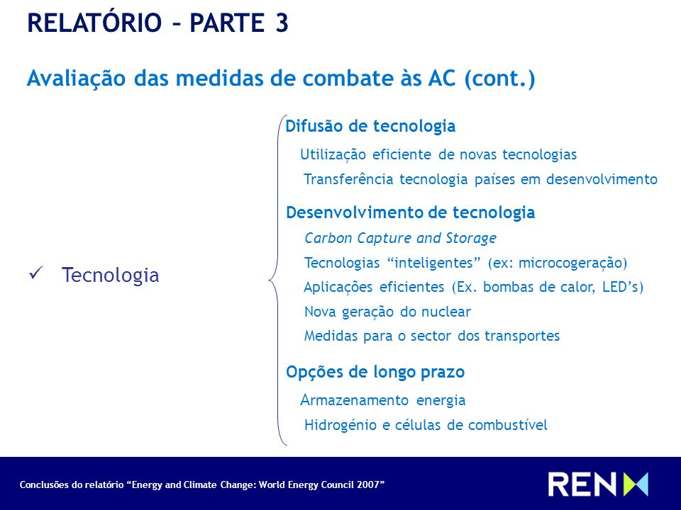 RELATÓRIO – PARTE 3 Avaliação das medidas de combate às AC (cont.)