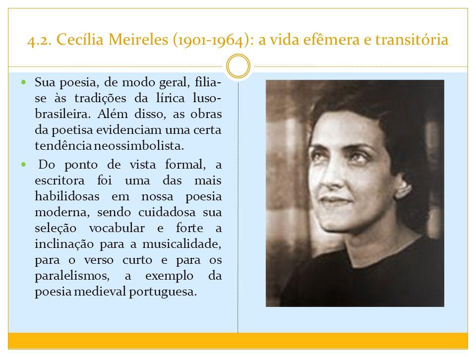 4.2. Cecília Meireles (1901-1964): a vida efêmera e transitória