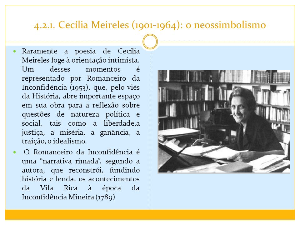 4.2.1. Cecília Meireles (1901-1964): o neossimbolismo