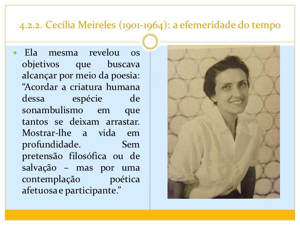 4.2.2. Cecília Meireles (1901-1964): a efemeridade do tempo