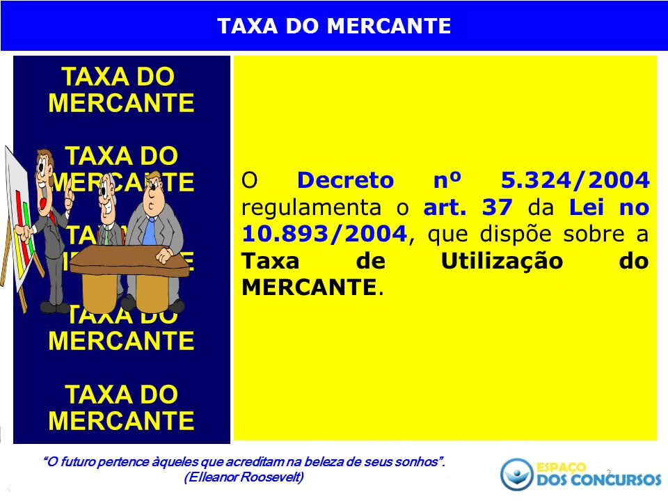 TAXA DO MERCANTE TAXA DO. MERCANTE.
