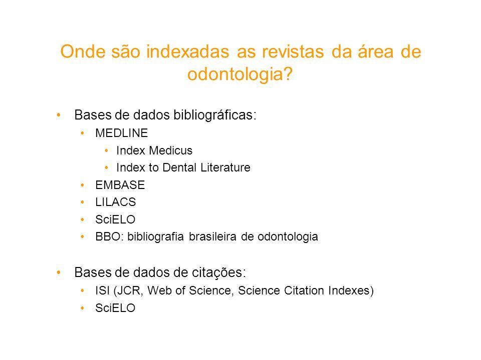 Onde são indexadas as revistas da área de odontologia