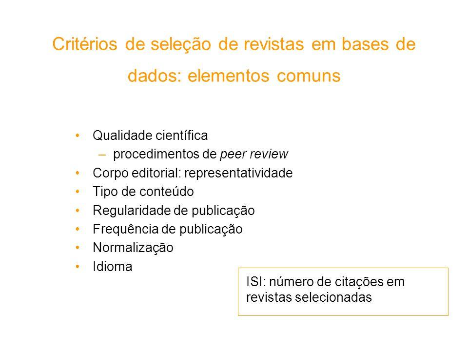 Critérios de seleção de revistas em bases de dados: elementos comuns
