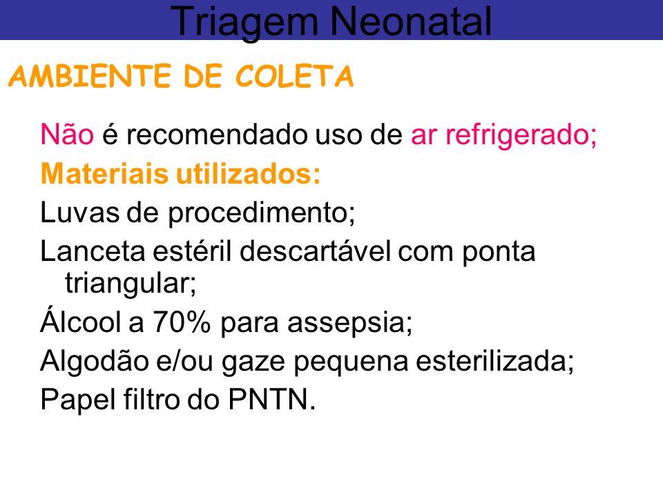 Triagem Neonatal AMBIENTE DE COLETA