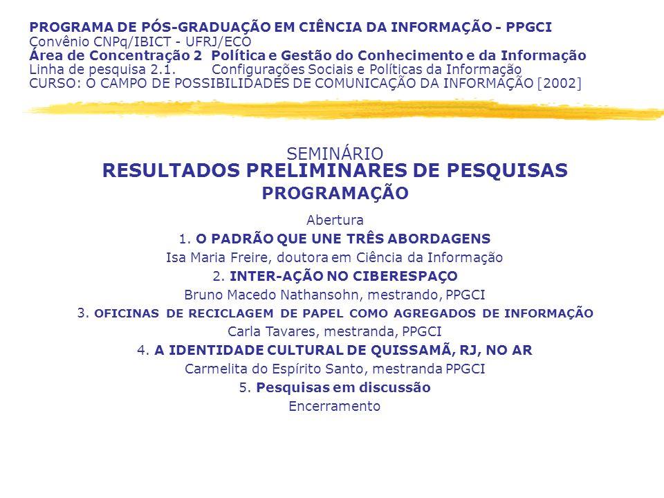 RESULTADOS PRELIMINARES DE PESQUISAS